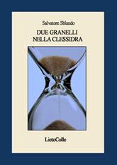 """""""Due granelli nella clessidra"""" (LietoColle 2009)"""