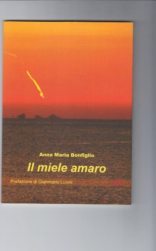 Copertina del libro di poesie Il miele amaro Anna Maria Bonfiglio