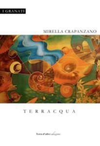 Terracqua di Mirella Crapanzano, Terra d'ulivi edizioni, 2016